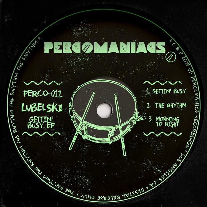 LUBELSKI - Gettin' Busy