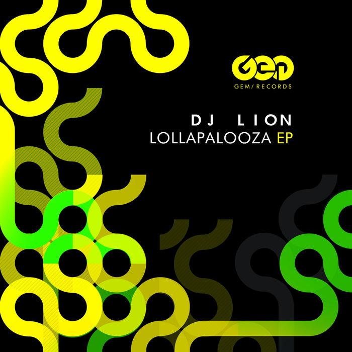DJ LION - Lollapalooza EP