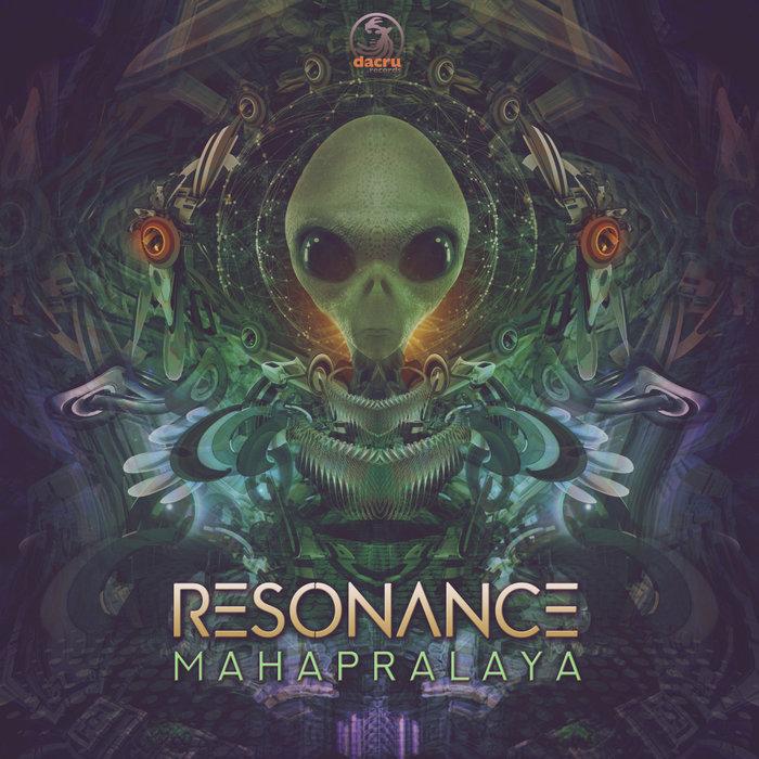 RESONANCE - Mahapralaya