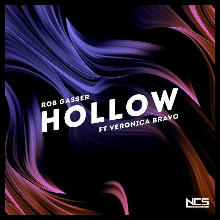 ROB GASSER feat VERONICA BRAVO - Hollow