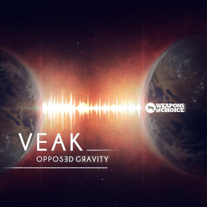 VEAK - Opposed Gravity
