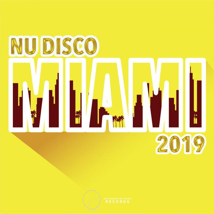 VARIOUS - Miami 2019 Nu Disco