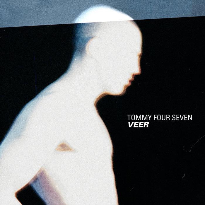 TOMMY FOUR SEVEN - Veer