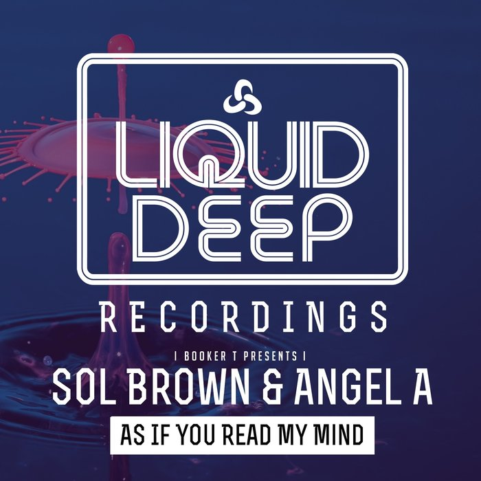 SOL BROWN/ANGEL-A/DJ BOOKER T - As If You Read My Mind