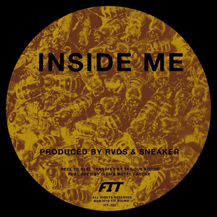 SNEAKER/RVDS - Inside Me/Geist Bahn