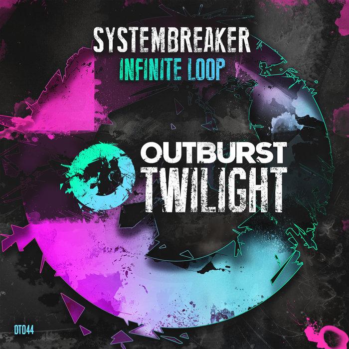 SYSTEMBREAKER - Infinite Loop