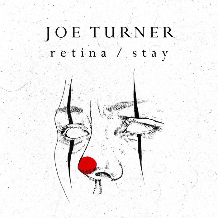 JOE TURNER - Retina/Stay