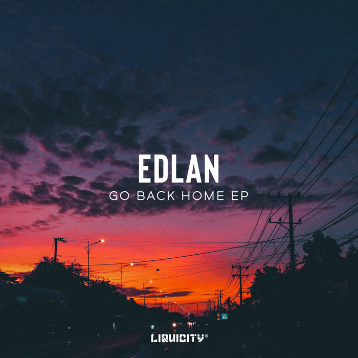 EDLAN - Go Back Home EP