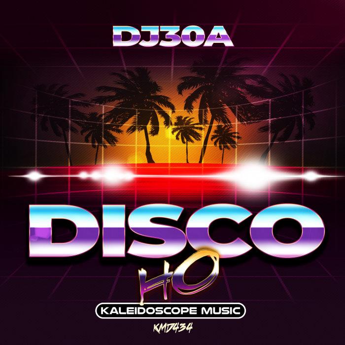 DJ30A - Disco Ho