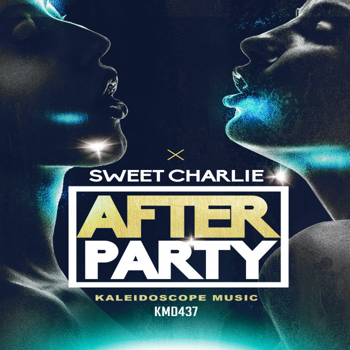 SWEET CHARLIE - After Party