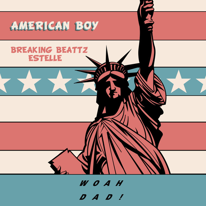 BREAKING BEATTZ feat ESTELLE - American Boy