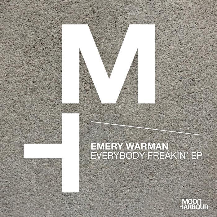 EMERY WARMAN - Everybody Freakin' EP