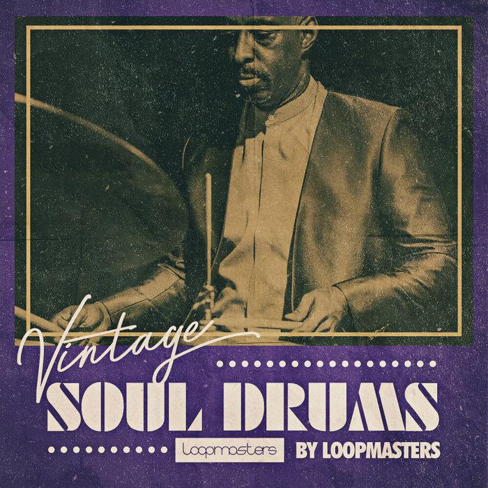 LOOPMASTERS - Vintage Soul Drums (Sample Pack WAV/APPLE)
