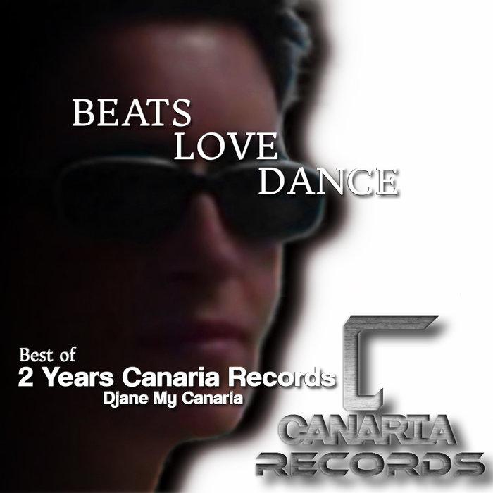 DJANE MY CANARIA - Beats Love Dance (2 Years Canaria Records)