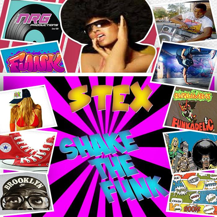 STEX - Shake The Funk