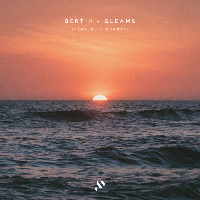 BERT H - Gleams