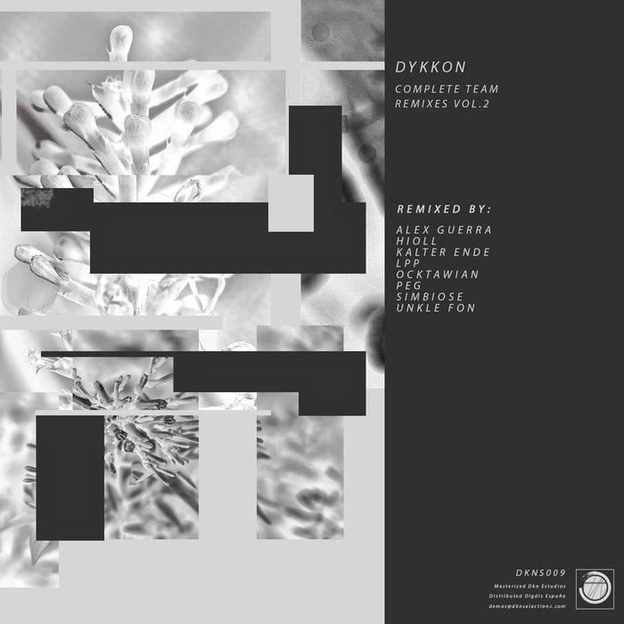 DYKKON - Complete Team (Remixes Vol 2)