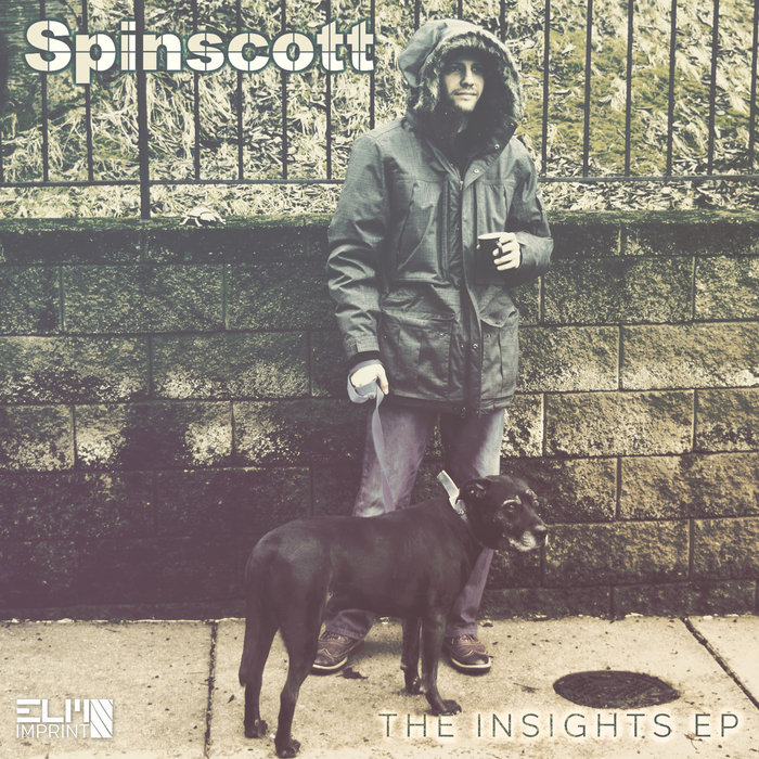 SPINSCOTT - The Insights EP