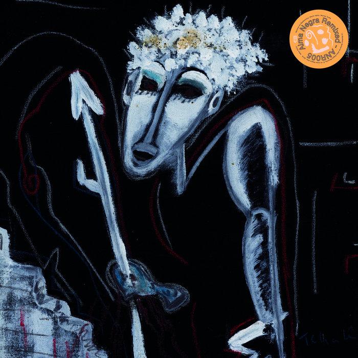 ALMA NEGRA - Alma Negra Remixed