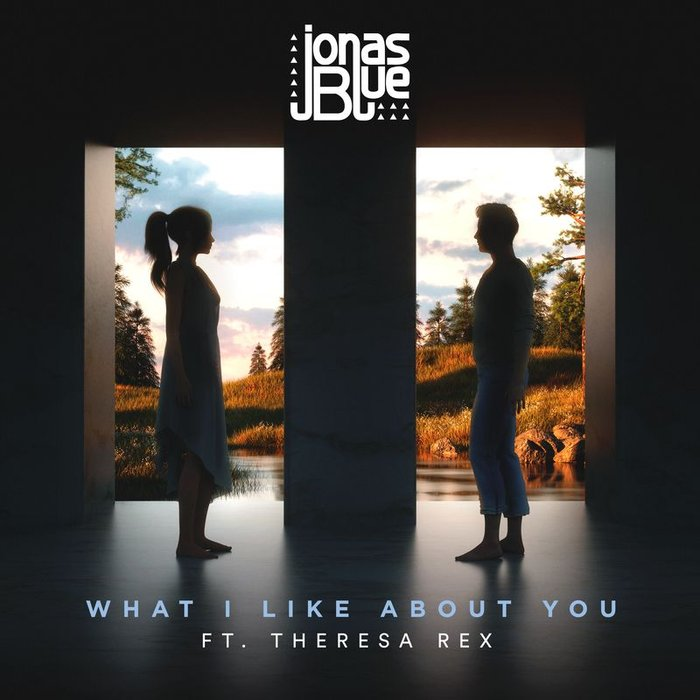 JONAS BLUE feat THERESA REX - What I Like About You