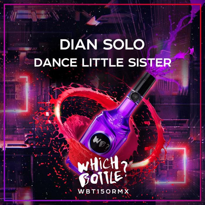 DIAN SOLO - Dance Little Sister