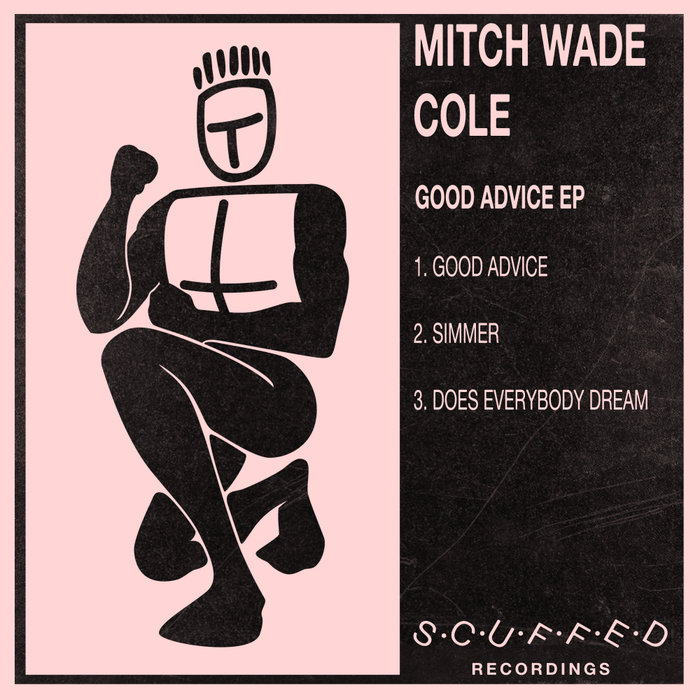 MITCH WADE COLE - Good Advice