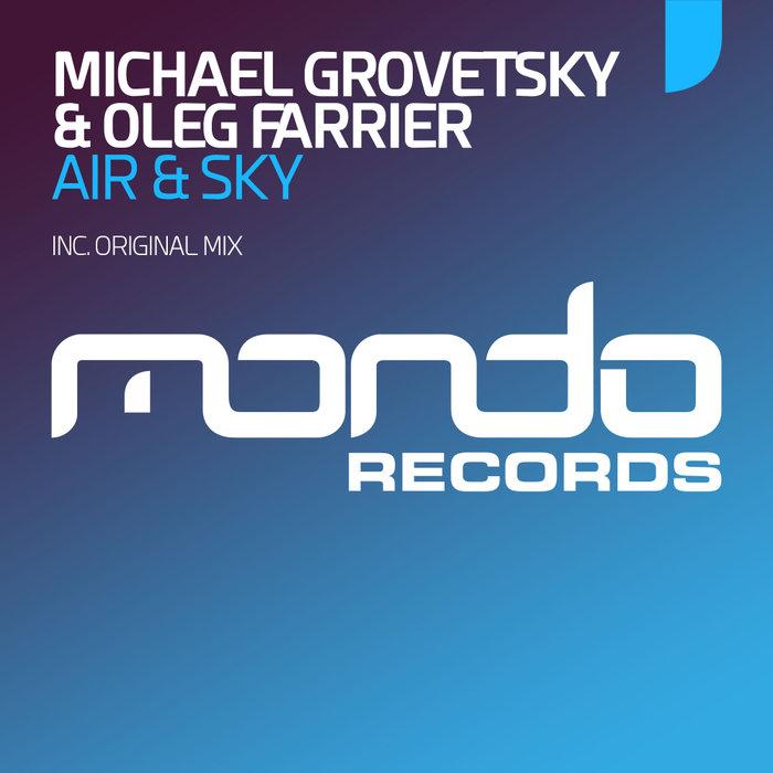 MICHAEL GROVETSKY/OLEG FARRIER - Air & Sky