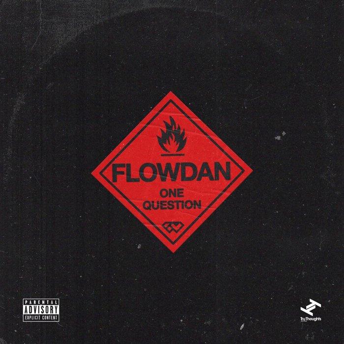 FLOWDAN - One Question