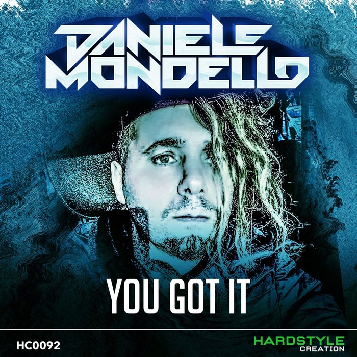 DANIELE MONDELLO - You Got It