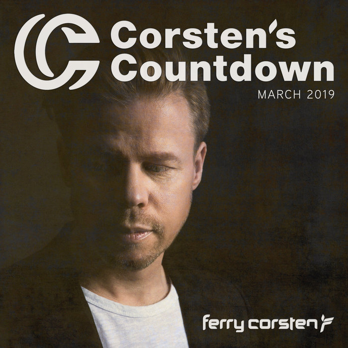 VARIOUS - Ferry Corsten Presents Corsten's Countdown March 2019