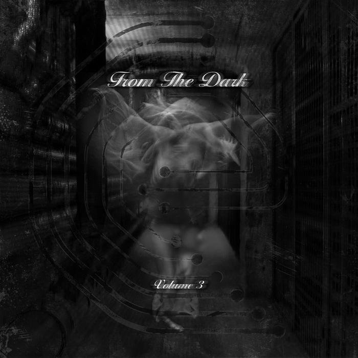 VARIOUS - From The Dark Volume 3