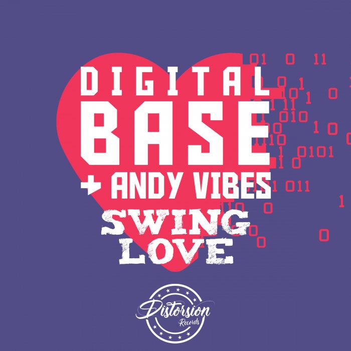 DIGITAL BASE/ANDY VIBES - Swing Love