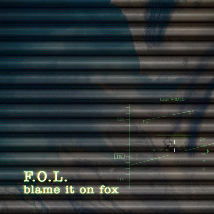 FOL - Blame It On Fox