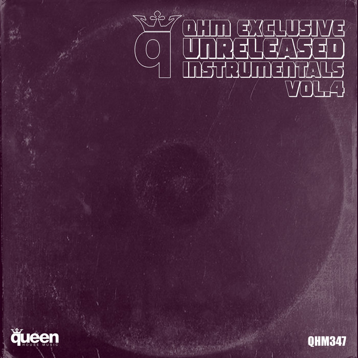 BLACK FLAMINGO/MIGUEL PICASSO/ROB HARRIS/GSP/OZKAR LUGAREL/RAFAEL DUTRA - QHM Exclusive Unreleased Instrumentals Vol 4