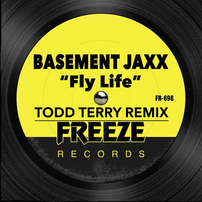 BASEMENT JAXX - Fly Life (Todd Terry Remix)