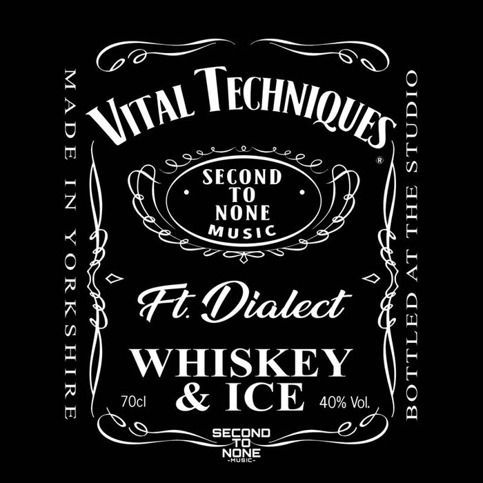VITAL TECHNIQUES - Whiskey & Ice