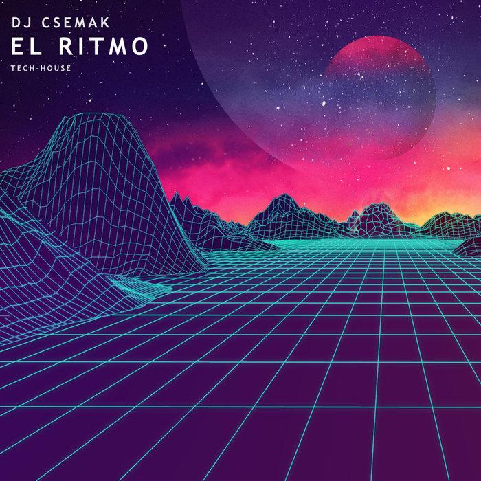 DJ CSEMAK - El Ritmo