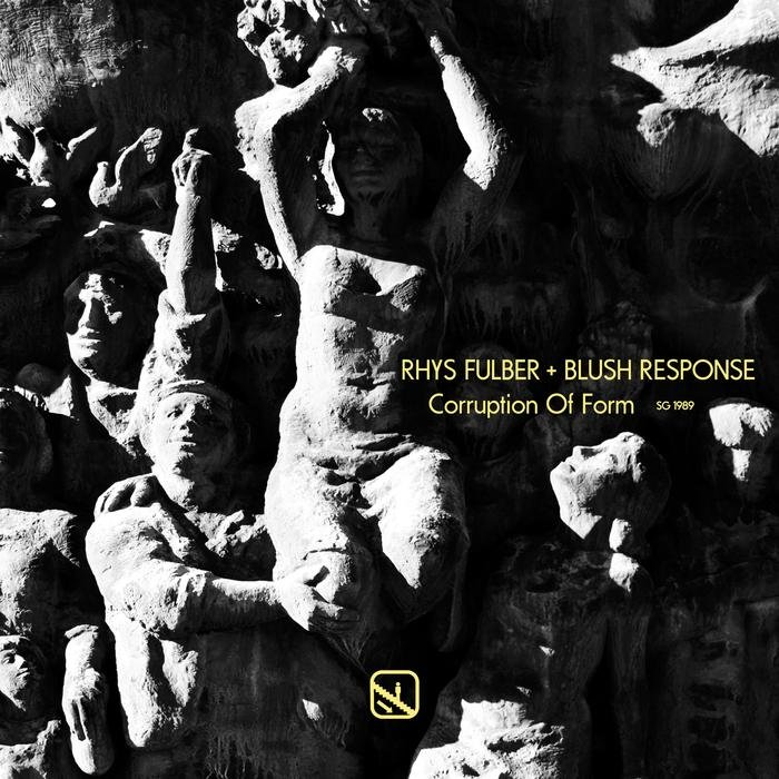RHYS FULBER & BLUSH RESPONSE - Corruption Of Form