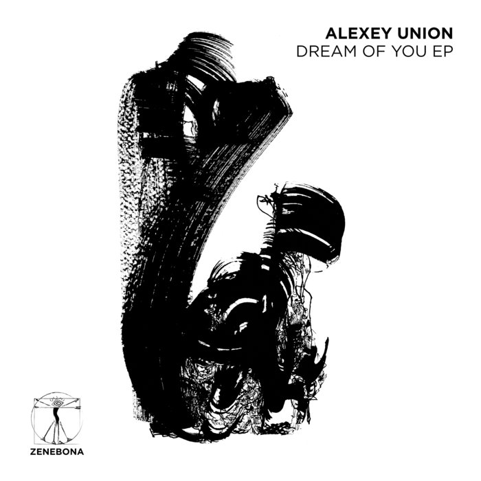 ALEXEY UNION - Dream Of You EP