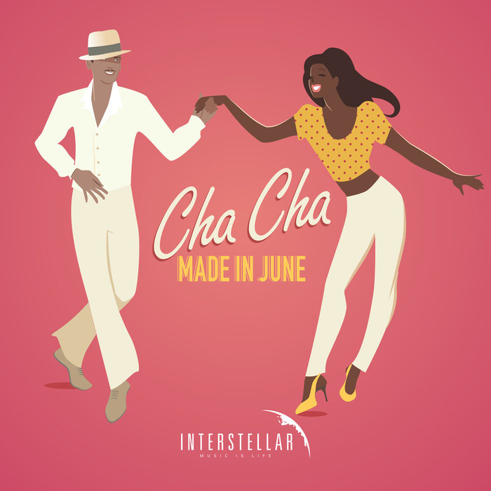 MADE IN JUNE - Cha Cha