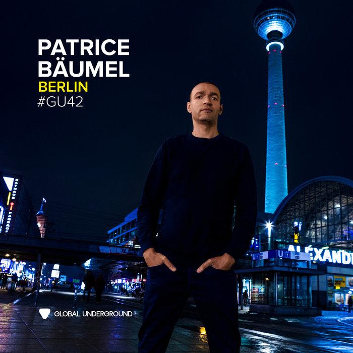VARIOUS/PATRICE BAUMEL - Global Underground #42/Patrice Baumel - Berlin