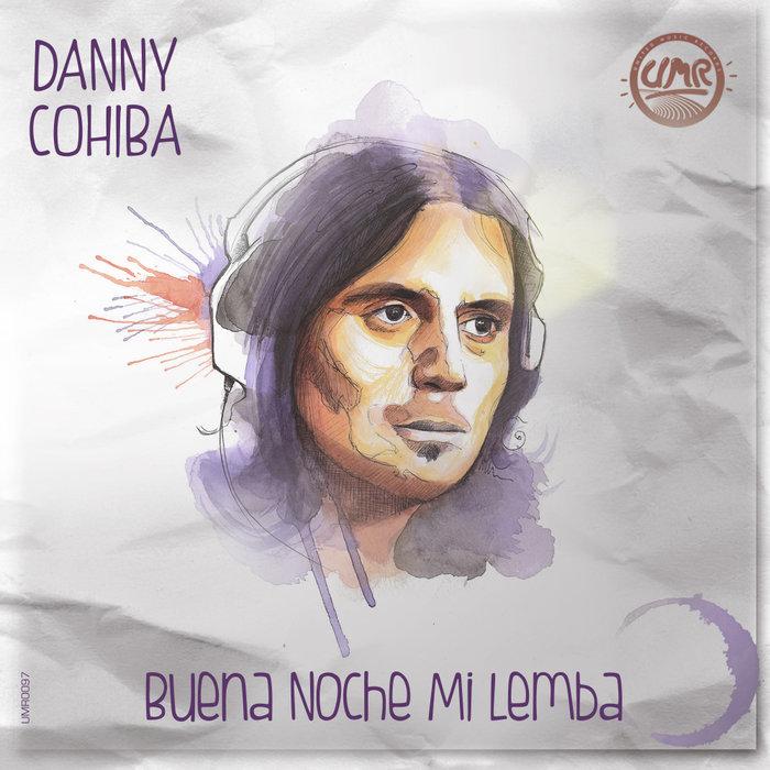 DANY COHIBA - Buena Noche Mi Lemba