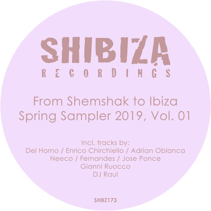 VARIOUS - From Shemshak To Ibiza, Spring Sampler 2019 Vol 01