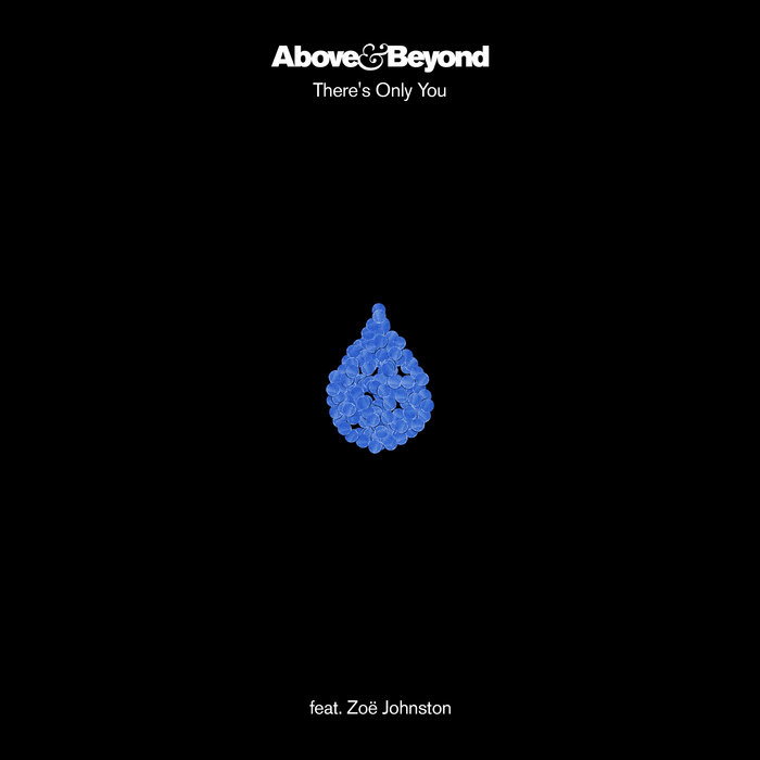 ABOVE & BEYOND feat ZOE JOHNSTON - There's Only You