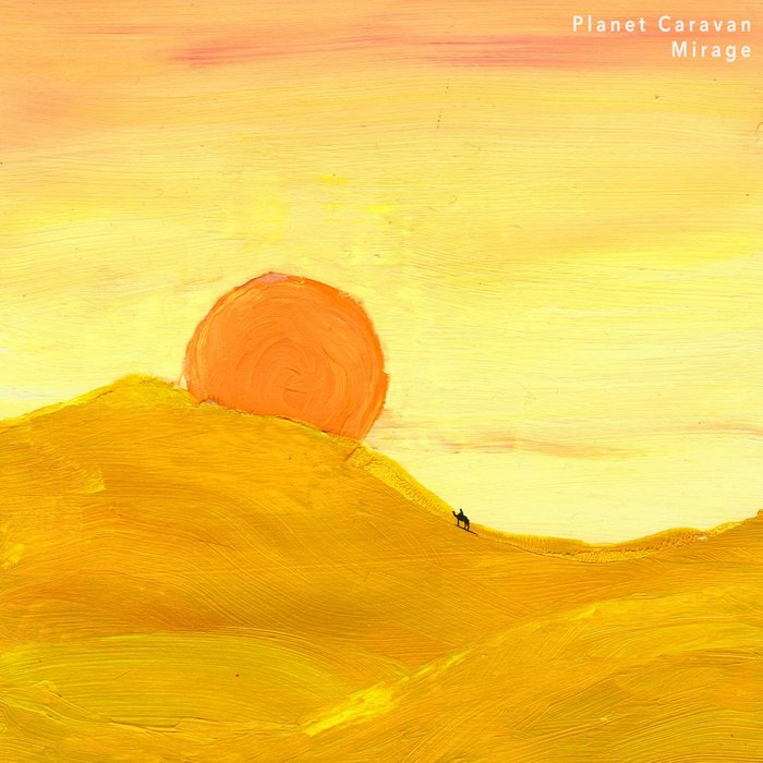 PLANET CARAVAN - Mirage