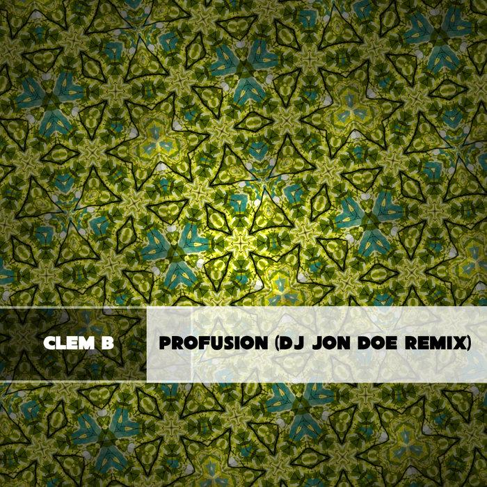 CLEM B - Profusion