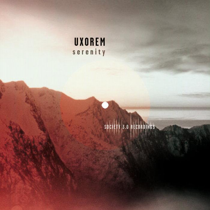 UXOREM - Serenity