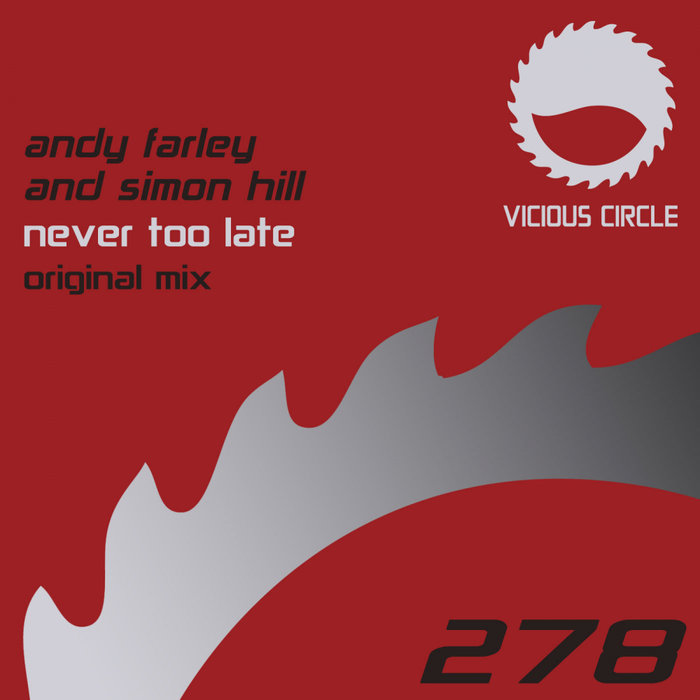 ANDY FARLEY & SIMON HILL - Never Too Late