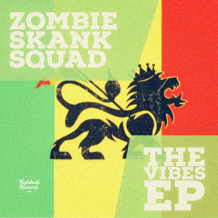 ZOMBIE SKANK SQUAD - The Vibes EP