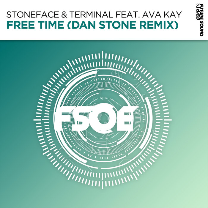 STONEFACE & TERMINAL feat AVA KAY - Free Time